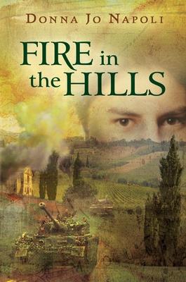 Fire in the Hills - Napoli, Donna Jo