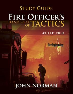 Fire Officer's Handbook of Tactics - Norman, John