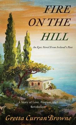 Fire on the Hill - Browne, Gretta Curran
