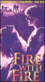 Fire With Fire - Duncan Gibbins