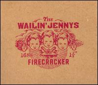 Firecracker - The Wailin' Jennys