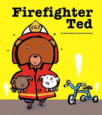 Firefighter Ted - Beaty, Andrea