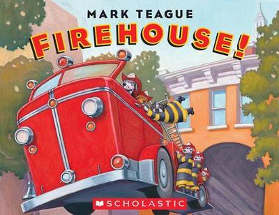 Firehouse! - Teague, Mark