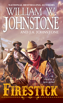 Firestick - Johnstone, William W, and Johnstone, J A