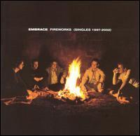 Fireworks: Singles 97-02 - Embrace