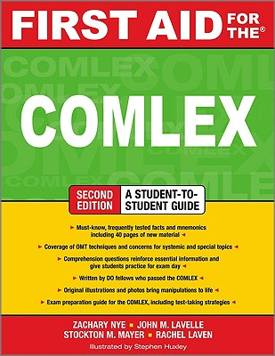 First Aid for the COMLEX: An Osteopathic Manipulative Medicine Review - Nye, Zachary, and Lavelle, John, and Mayer, Stockton