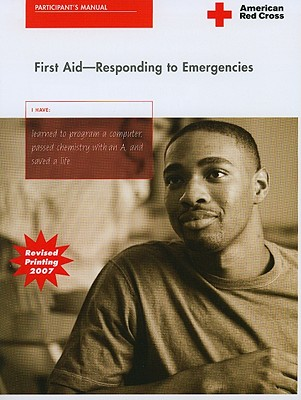 First Aid: Responding to Emergencies - Staywell (Creator)