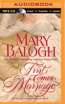 First Comes Marriage - Balogh, Mary, and Flosnik (Read by)