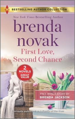 First Love, Second Chance & Temperatures Rising - Novak, Brenda, and Jackson, Brenda