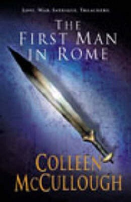 First Man In Rome - McCullough, Colleen