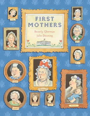 First Mothers - Gherman, Beverly