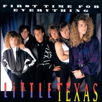 First Time for Everything - Little Texas