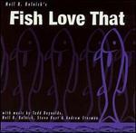 Fish Love That