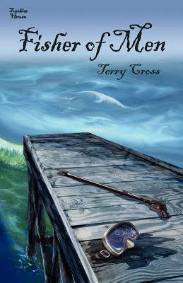 Fisher of Men - Cross, Terry
