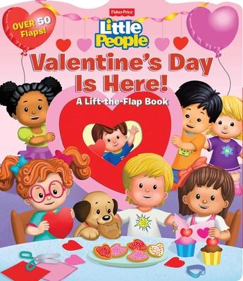 Fisher-Price Little People: Valentine's Day Is Here! - Mitter, Matt