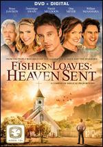 Fishes 'n Loaves: Heaven Sent - Nancy Criss