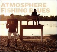 Fishing Blues - Atmosphere
