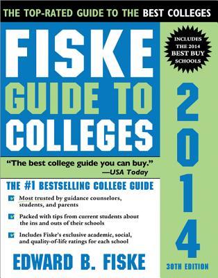 Fiske Guide to Colleges 2014 - Fiske, Edward