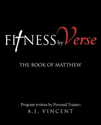 Fitness by Verse - Vincent, A J