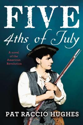 Five 4ths of July - Hughes, Pat Raccio