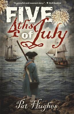 Five 4ths of July - Hughes, Pat