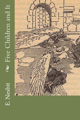 Five Children and It - Nesbit, E