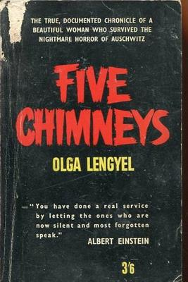 Five Chimneys: The Story of Auschwitz - Lengyel, Olga
