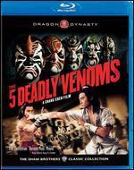 Five Deadly Venoms - Chang Cheh
