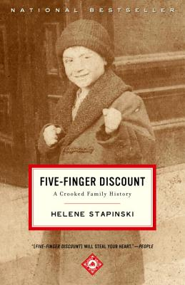 Five-Finger Discount: A Crooked Family History - Stapinski, Helene