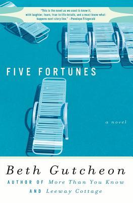 Five Fortunes - Gutcheon, Beth