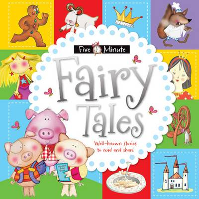 Five Minute Fairy Tales -