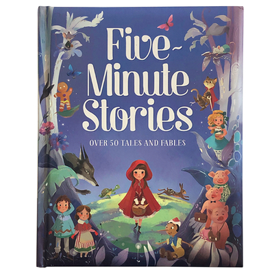 Five-Minute Stories: Over 50 Tales and Fables - Cottage Door Press (Editor)