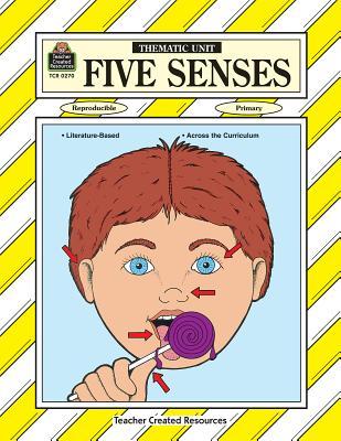 Five Senses Thematic Unit - Hale, Janet