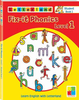 Fix-it Phonics: Studentbook 1 Level 1: Learn English with Letterland - Holt, Lisa, and Wendon, Lyn