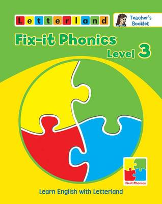 Fix-it Phonics: Teacher's Booklet Level 3 - Holt, Lisa, and Wendon, Lyn