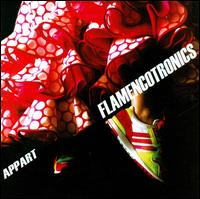 Flamencotronics - A.P.P.A.R.T.