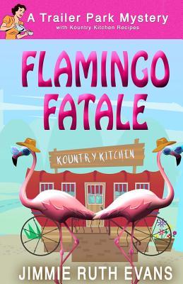 Flamingo Fatale - Evans, Jimmie Ruth