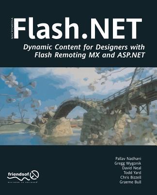 Flash .NET - Yardface, Gerald, and Neal, David, and Nadhani, Pallav