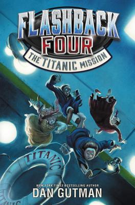 Flashback Four #2: The Titanic Mission - Gutman, Dan