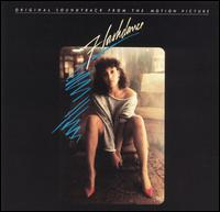 Flashdance [Original Soundtrack] - Original Soundtrack