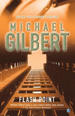 Flashpoint - Gilbert, Michael
