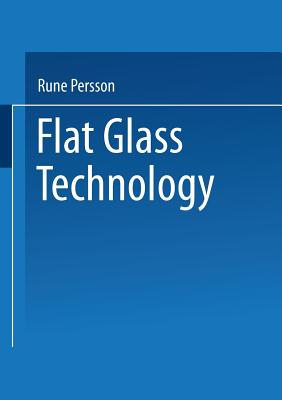 Flat Glass Technology - Persson, Rune