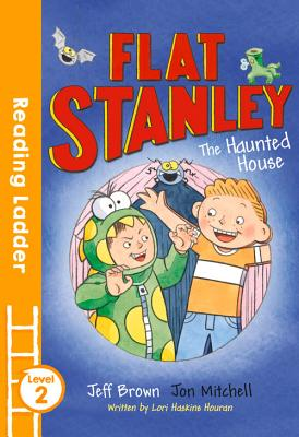 Flat Stanley and the Haunted House - Brown, Jeff