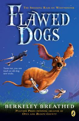 Flawed Dogs: The Novel: The Shocking Raid on Westminster -