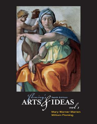 Fleming's Arts and Ideas, Volume I (with CD-ROM and Infotrac) - Marien, Mary Warner, and Fleming, William