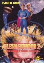 Flesh Gordon 2: Flesh Gordon Meets the Cosmic Cheerleaders