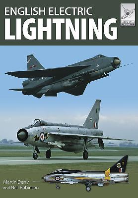 Flight Craft 11: English Electric Lightning - Derry, Martin, and Robinson, Neil