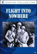Flight into Nowhere - Lewis D. Collins