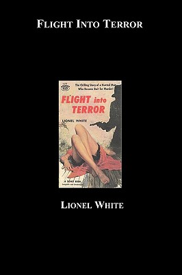 Flight Into Terror - White, Lionel