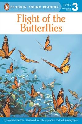 Flight of the Butterflies - Edwards, Roberta